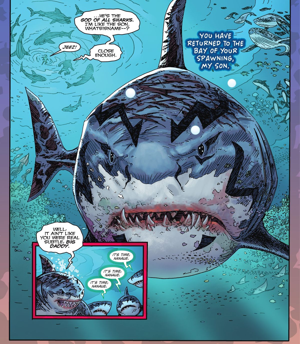 """""""He's the god of all sharks. I'm like the son. Whatsisname—?"""" says King Shark, floating above his father, a titan-sized great white shark god covered in scars and striped markings. """"Jeez!"""" says his human companion. """"Close enough,"""" he replies, in Suicide Squad: King Shark #1 (2021)."""